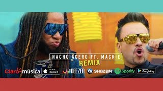 Te lo juro Versión Urbana - Nacho Acero feat Mackie (Video Oficial)