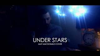 Amy Macdonald - Under Stars / Acoustic cover (Official Video)