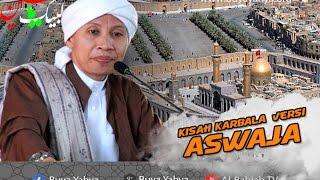 Kisah Karbala Versi Ahlussunnah Wal Jama'ah | Hikmah Buya Yahya