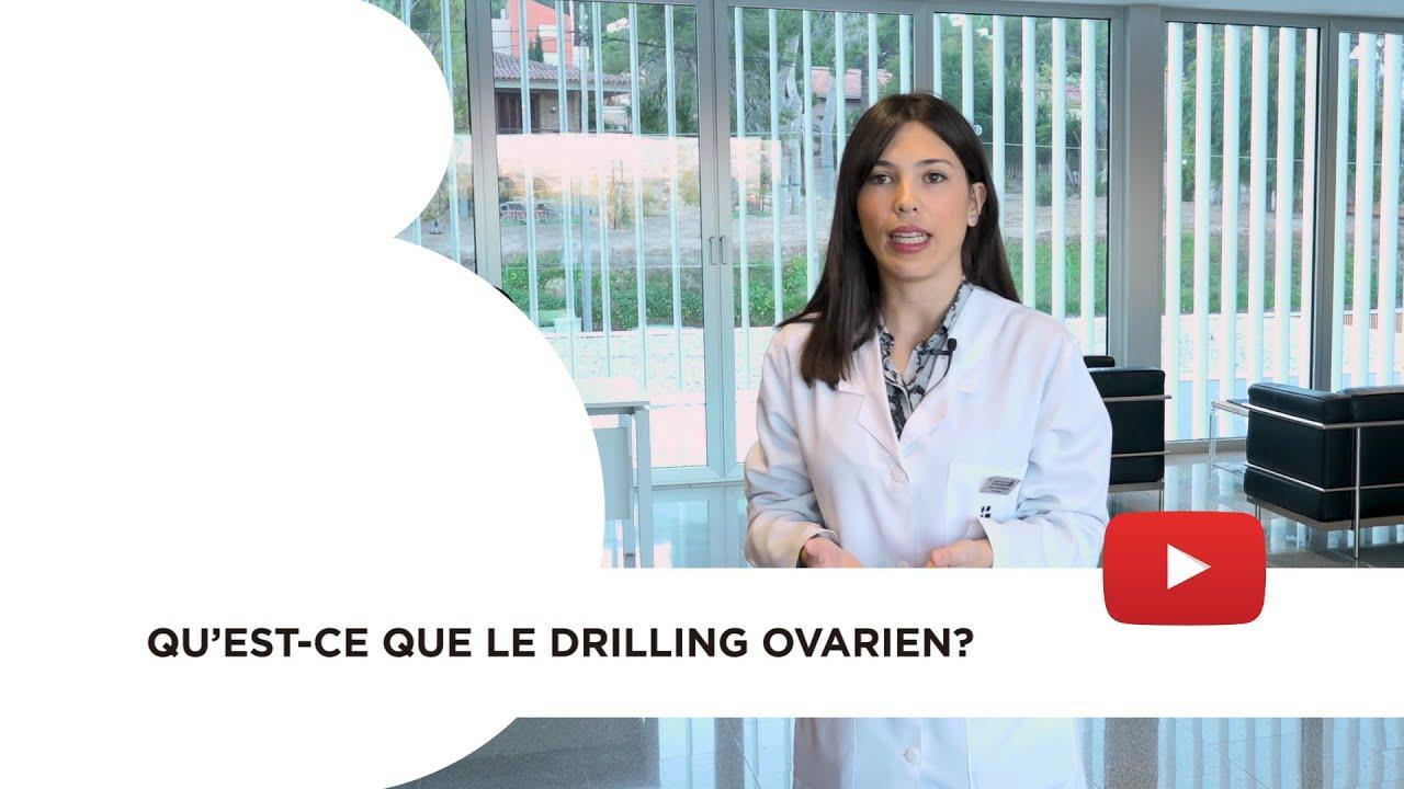Qu'est-ce que le Drilling ovarien?