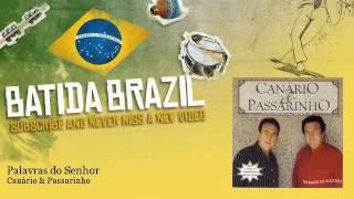 Canário & Passarinho - Palavras do Senhor