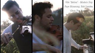 """ก่อน """"Before"""" - Original Song by Modern Dog, Paye Srinarong, Rob Landes, Chris The Pianist"""