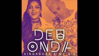 Vingadora - Deu Onda (part. MC G15)