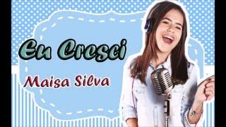 Maisa - Eu Cresci (Lyric Video)