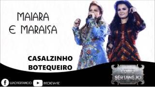 Maiara e Maraisa - Casalzinho Butequeiro   {Letra}