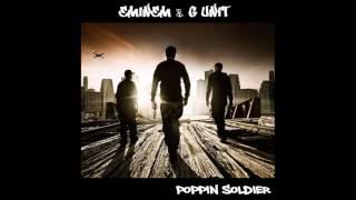 Eminem & G Unit - Poppin Soldier