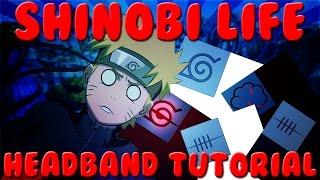 Shinobi Life | HEADBAND TUTORIAL