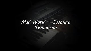 Mad World - Jasmine Thompson (Piano Cover)
