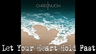 Fort Atlantic - Let Your Heart Hold Fast (Chris Nuoh Cover)