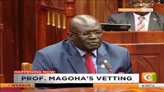 Education CS nominee Prof. George Magoha vetted