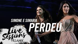 Perdeu - Simone e Simaria - Live Sessions - Villa Mix Festival Fortaleza