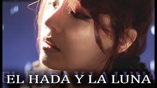 El Hada y La Luna - Saurom | Raquel Eugenio Cover