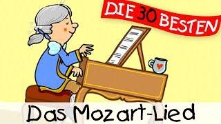 Das Mozart-Lied - Klassiklieder zum Mitsingen || Kinderlieder