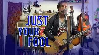 The Rolling Stones - Just Your Fool (cover from BLUE AND LONESOME)