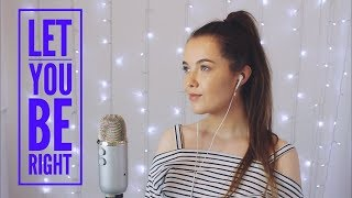 Let You Be Right - Meghan Trainor | Cover
