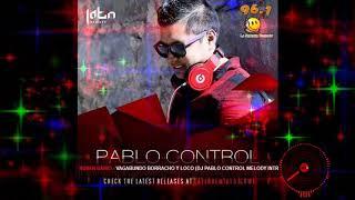 Vagabundo borracho y loco Dj Pablo Control Melody Intro148 BPM