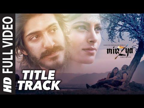 MIRZYA LYRICS - Title Song   Harshvardhan Kapoor