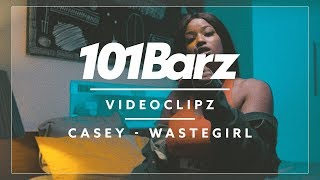 Casey - Wastegirl (prod. Architrackz) - 101Barz Videoclipz