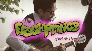 """The Fresh Prince of Bel-Air Theme"" BLUES cover"