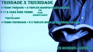 Trindade x triunidade (Definição)
