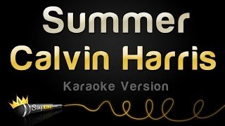 Calvin Harris - Summer (Karaoke Version)