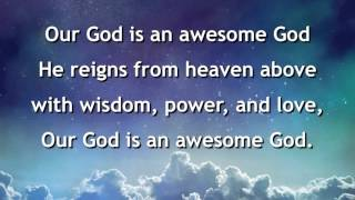 Our God Is An Awesome God, Instrumental with lyrics