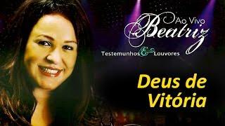 Beatriz - Deus de Vitória (Ao Vivo) | Águas Purificadas