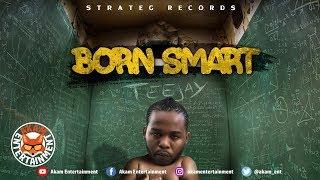 TeeJay - Born Smart - July 2018