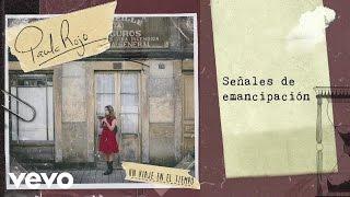 Paula Rojo - Señales de Emancipación (Audio)
