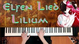 Elfen Lied - Lilium (Piano Version) エルフェンリート