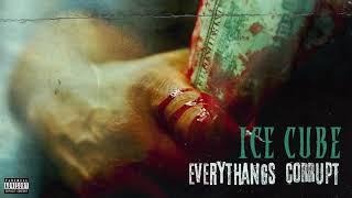 Ice Cube - Everythangs Corrupt [Audio]
