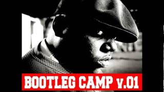 Bootleg camp v01 Notorious big Think big Vs Lost ones ( Momo Dafunk )