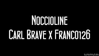 Noccioline - Carl Brave x Franco 126 • Testo