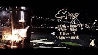 Eray - 17 (Official Audio) #F4İZ