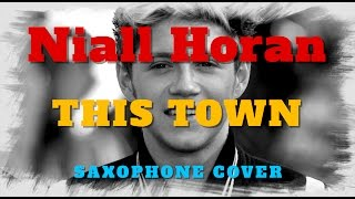 Niall Horan - This Town - Slow Hands - saxophone cover