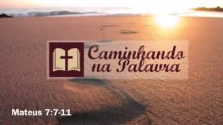 Caminhando na Palavra | Ministério Caminhantes da Fé #015 - Fé