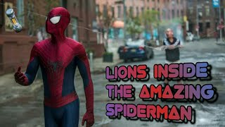 Lions inside the amazing Spiderman!!!
