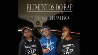 ELEMENTOS DO RAP - PÉ DE CHUMBO (Estúdio Reduto Produções)