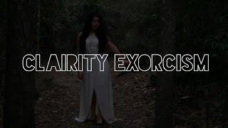 CLAIRITY EXORCISM ///