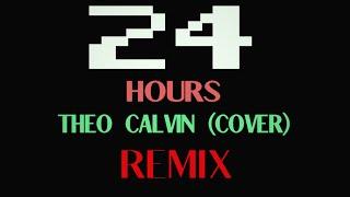 TeeFlii - 24hours (Theo Calvin Cover)