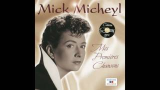 Mick Micheyl - Je t'aime encore plus