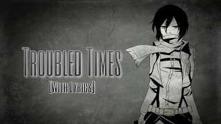 Nightcore - Troubled Times (Green Day)