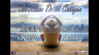 La Llave De Mi Corazon  Kevin Florez   Original Isleño PMI