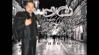 Robert PadillaYa te Olvide (Foto)