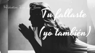 Tu Fallaste Yo Falle - Instrumental Conciencia de Rap (Triste) - Mielodias