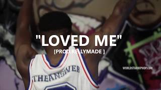 "[FREE] ""Loved Me"" NBA YoungBoy/YFN Lucci/PNB Rock/RellyMade Type Beat (Prod.RellyMade x TNTTXD)"