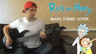 Rick and Morty Main Theme Cover
