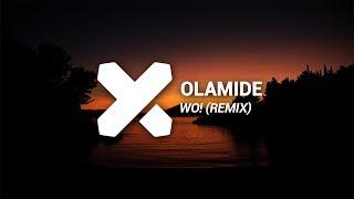 Olamide - WO! (KYS Kinnsman x Rcan & SonicNoise WHOOP! Remix) width=