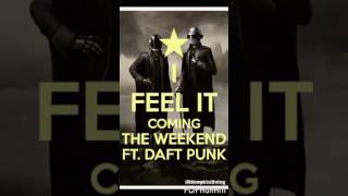 I Feel It Coming By: The Weekend and Ft. Daft Punk