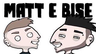 MATT E BISE - parodia animata